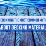 5 Myths About Composite Decking Debunked